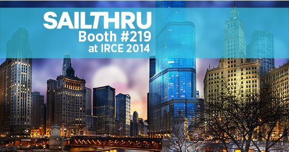 Meet Sailthru at Chicago's IRCE 2014 ‑ Booth #219