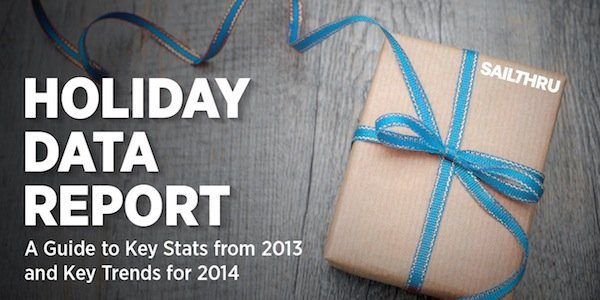 Email Marketing Holiday Data Report: Key 2013 Stats & 2014 Trends