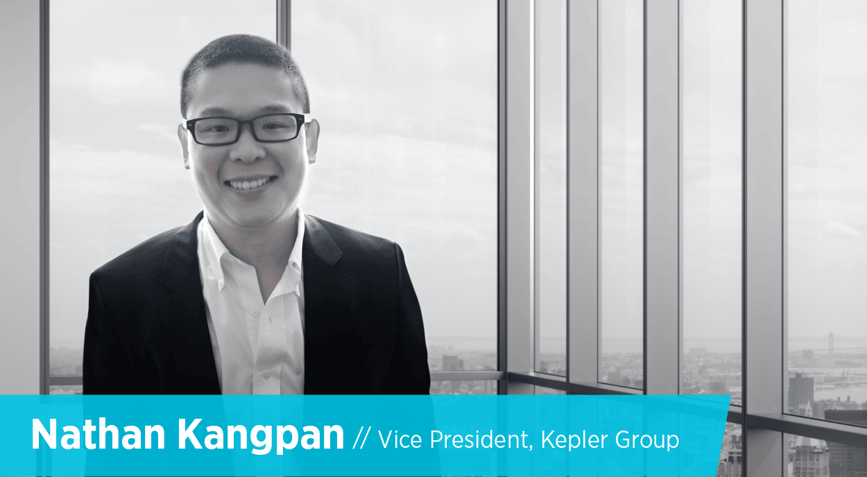 Digital First Marketers: Q&A with Nathan Kangpan, Vice President at Kepler Group