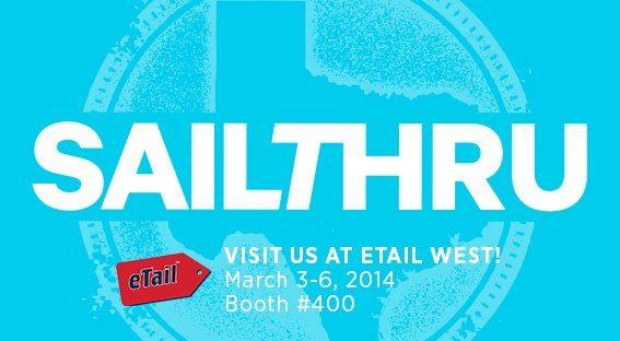 Meet Sailthru & Alex and Ani at eTail West 2014