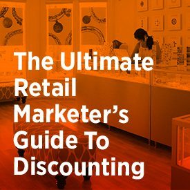 The Ultimate Retail Marketer's Guide to Discounting