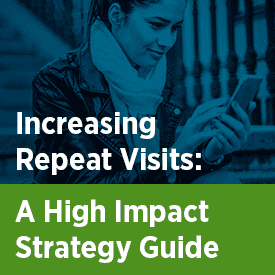 Strategy Guide: Increasing Repeat Visits