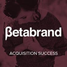 Betabrand Acquisition Success