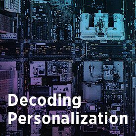 Decoding Personalization