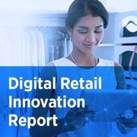 Digital Retail Innovation Report