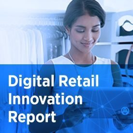 Digital Retail Innovation Report