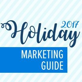 2017 Holiday Marketing Guide
