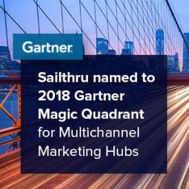 Sailthru named to 2018 Gartner Magic Quadrant