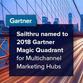 Sailthru named to 2018 Gartner Magic Quadrant