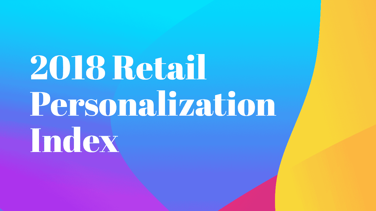 Sailthru Launches Second Annual Retail Personalization Index