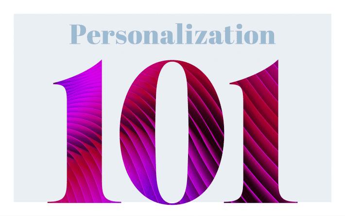 Personalization 101